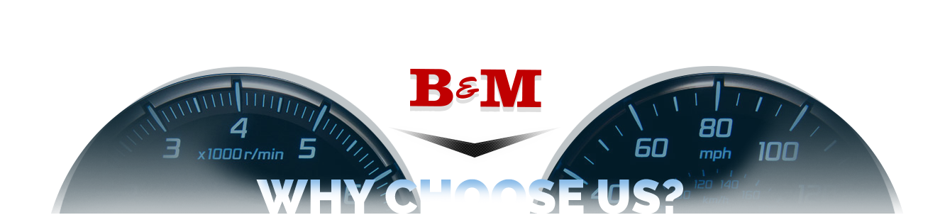 Why Choose Us? B&M Auto Sales & Parts, Inc